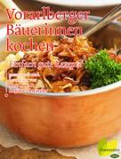 Rosa Beer: Vorarlberger Bäuerinnen kochen ★★