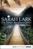 Sarah Lark: Die Tränen der Maori-Göttin ★★★★