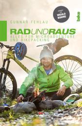 Rad und Raus - Alles für Microadventure und Bikepacking