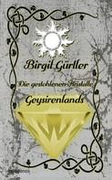 Birgit Gürtler: Die gestohlenen Kristalle Geysirenlands ★★★★★