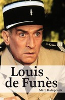 Marc Halupczok: Louis de Funès