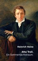 Heinrich Heine: Atta Troll. Ein Sommernachtstraum.