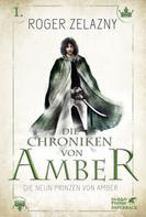 Roger Zelazny: Die neun Prinzen von Amber ★★★★