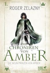 Die neun Prinzen von Amber - Die Chroniken von Amber 1