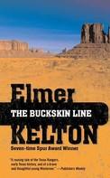 Elmer Kelton: The Buckskin Line