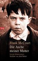 Frank McCourt: Die Asche meiner Mutter ★★★★★