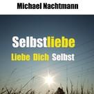 Michael Nachtmann: Selbstliebe