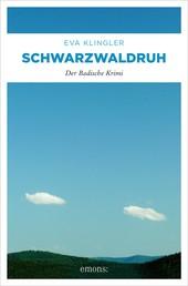 Schwarzwaldruh - Der Badische Krimi
