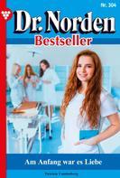 Patricia Vandenberg: Dr. Norden Bestseller 304 – Arztroman ★