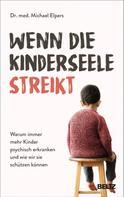 Michael Elpers: Wenn die Kinderseele streikt ★★★★★