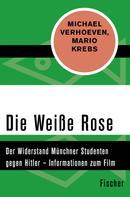 Michael Verhoeven: Die Weiße Rose