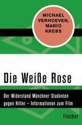 Die Weiße Rose - Der Widerstand Münchner Studenten gegen Hitler – Informationen zum Film