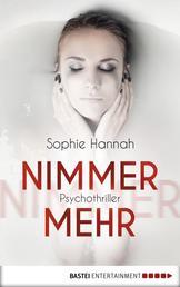 Nimmermehr - Psychothriller