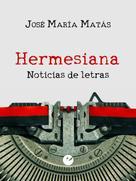 Jose María Matás: Hermesiana