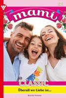 Yvonne Bolten: Mami Classic 23 – Familienroman