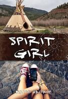 Kathi Wallace: Spirit Girl ★★★★★