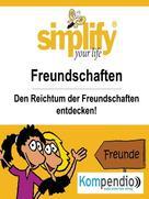 Ruth Drost-Hüttl: simplify your life - einfacher und glücklicher leben ★★★
