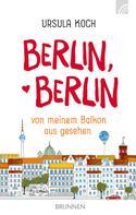 Ursula Koch: Berlin, Berlin ★★★