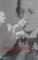 Roland Hoja: Heine bei Brecht