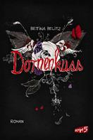 Bettina Belitz: Dornenkuss ★★★★