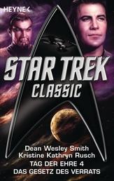 Star Trek - Classic: Das Gesetz des Verrats - Tag der Ehre Bd. 4 - Roman