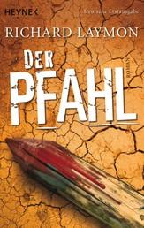 Der Pfahl - Roman