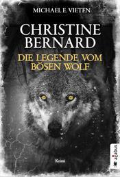 Christine Bernard. Die Legende vom bösen Wolf - Krimi