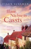 Ellen Sussman: Blaue Nächte in Cassis ★★★