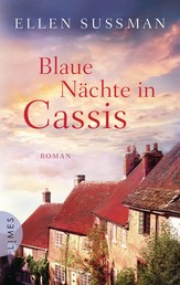 Blaue Nächte in Cassis - Roman