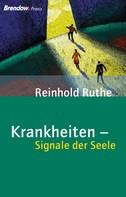 Reinhold Ruthe: Krankheiten - Signale der Seele ★★★