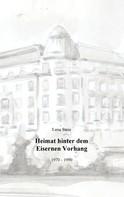 Lena Stein: Heimat hinter dem Eisernen Vorhang ★★★★★