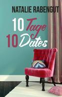 Natalie Rabengut: 10 Tage, 10 Dates ★★★★