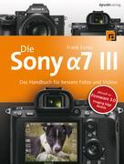 Frank Exner: Die Sony Alpha 7 III