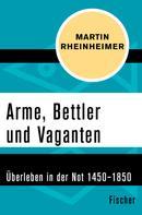 Martin Rheinheimer: Arme, Bettler und Vaganten