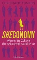 Christiane Funken: Sheconomy ★