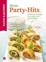 K&G - Neue Party-Hits - Köstliche Rezepte für große und kleine Feste