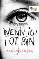 Karen Sander: Wenn ich tot bin ★★★★