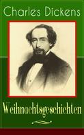 Charles Dickens: Charles Dickens: Weihnachtsgeschichten ★