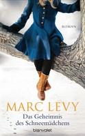 Marc Levy: Das Geheimnis des Schneemädchens ★★★★