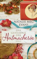Natalie Meg Evans: Das Geheimnis der Hutmacherin ★★★★