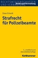 Elmar Erhardt: Strafrecht für Polizeibeamte ★