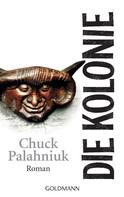 Chuck Palahniuk: Die Kolonie ★★★