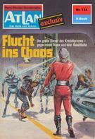 H. G. Francis: Atlan 134: Flucht ins Chaos ★★★★★