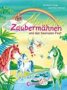 Ann-Katrin Heger: Mirabells Zaubermähnen und das Seerosen-Fest ★★★★★