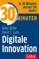 Ömer Atiker: 30 Minuten Digitale Innovation