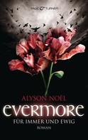 Alyson Noël: Evermore - Für immer und ewig - ★★★★★