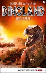 Dino-Land - Folge 08 - Dino-Fieber