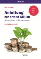Paul A. Stäger: Anleitung zur ersten Million ★★★
