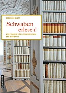 Bernhard Hampp: Schwaben erlesen! ★★★★★
