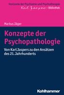 Markus Jäger: Konzepte der Psychopathologie